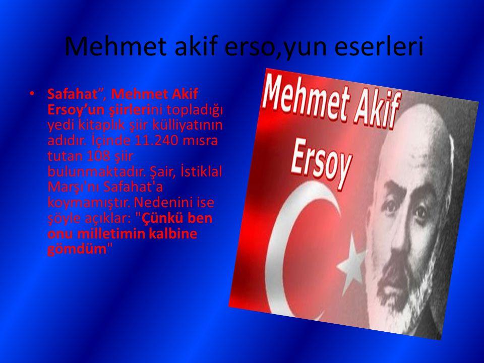 Mehmet akif erso,yun eserleri
