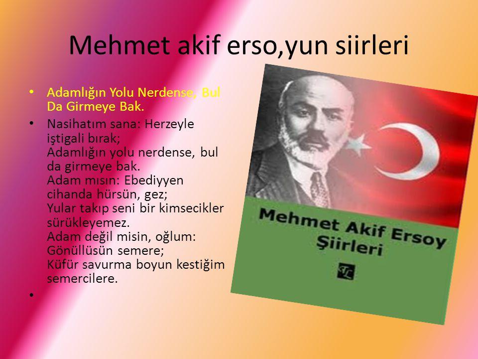 Mehmet akif erso,yun siirleri