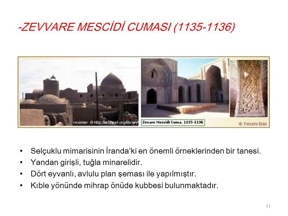 -ZEVVARE MESCİDİ CUMASI (1135-1136)