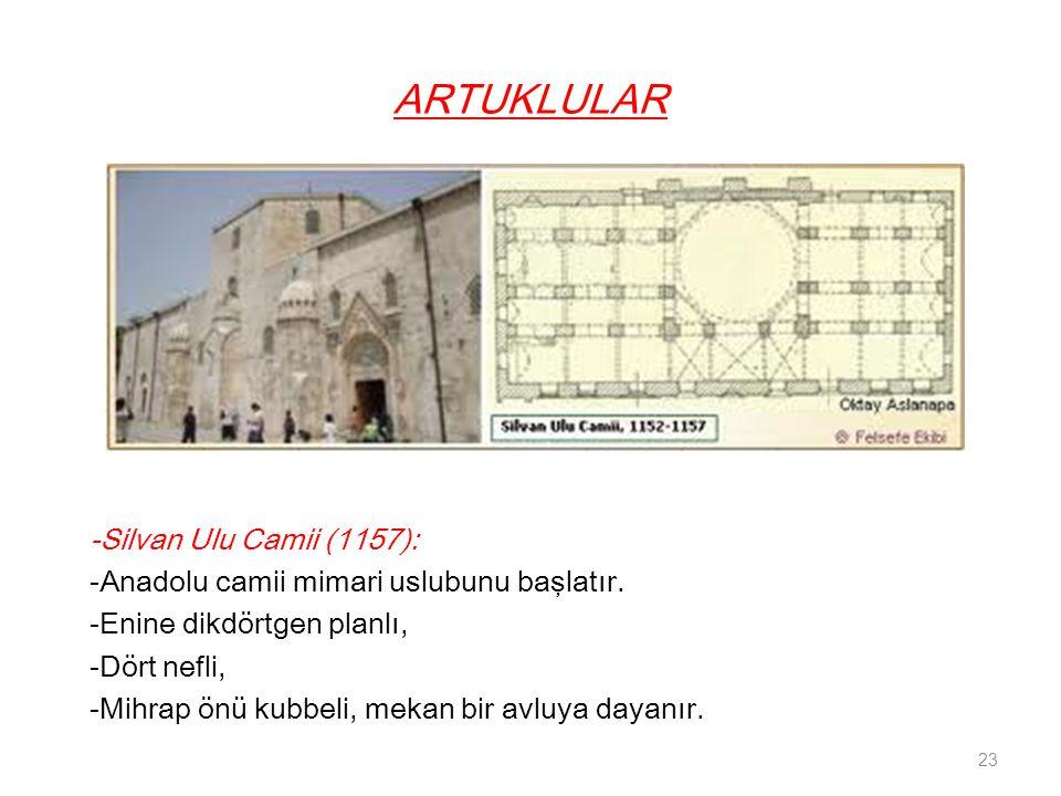 ARTUKLULAR -Silvan Ulu Camii (1157):