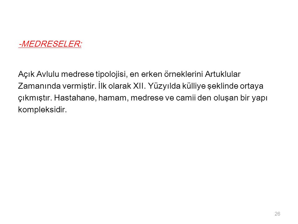 -MEDRESELER: