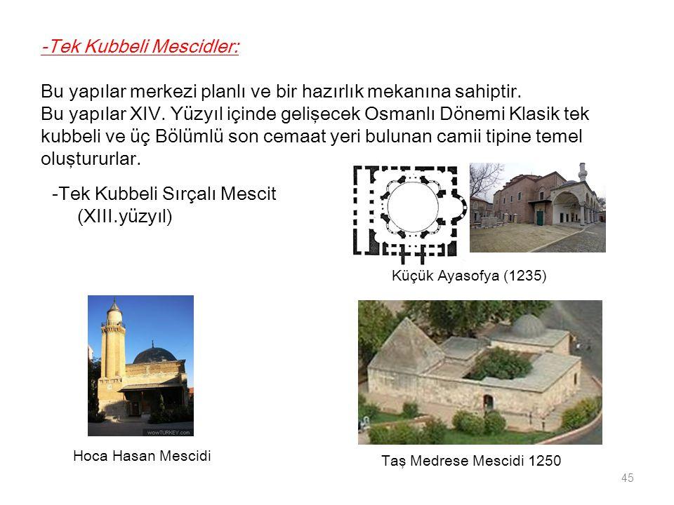 -Tek Kubbeli Sırçalı Mescit (XIII.yüzyıl)