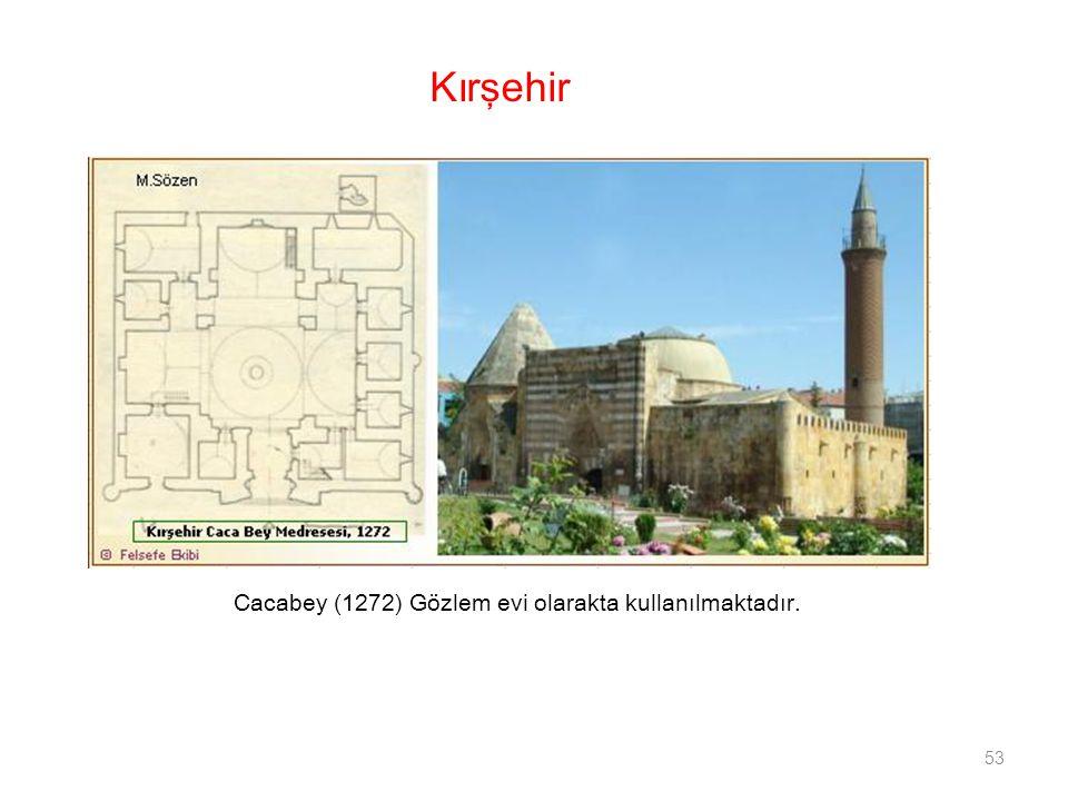 Cacabey (1272) Gözlem evi olarakta kullanılmaktadır.