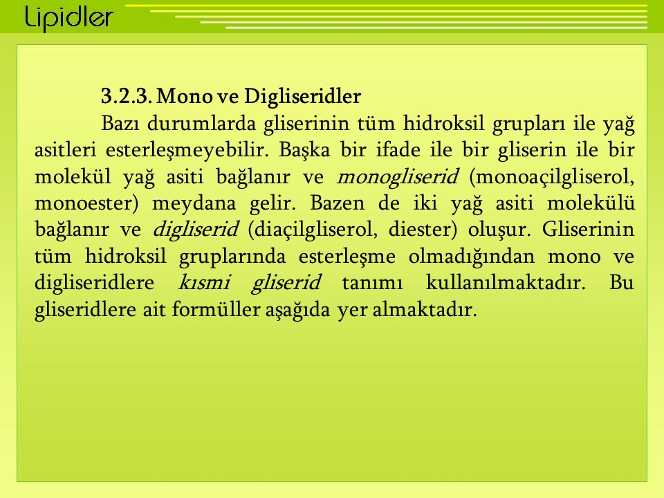 3.2.3. Mono ve Digliseridler