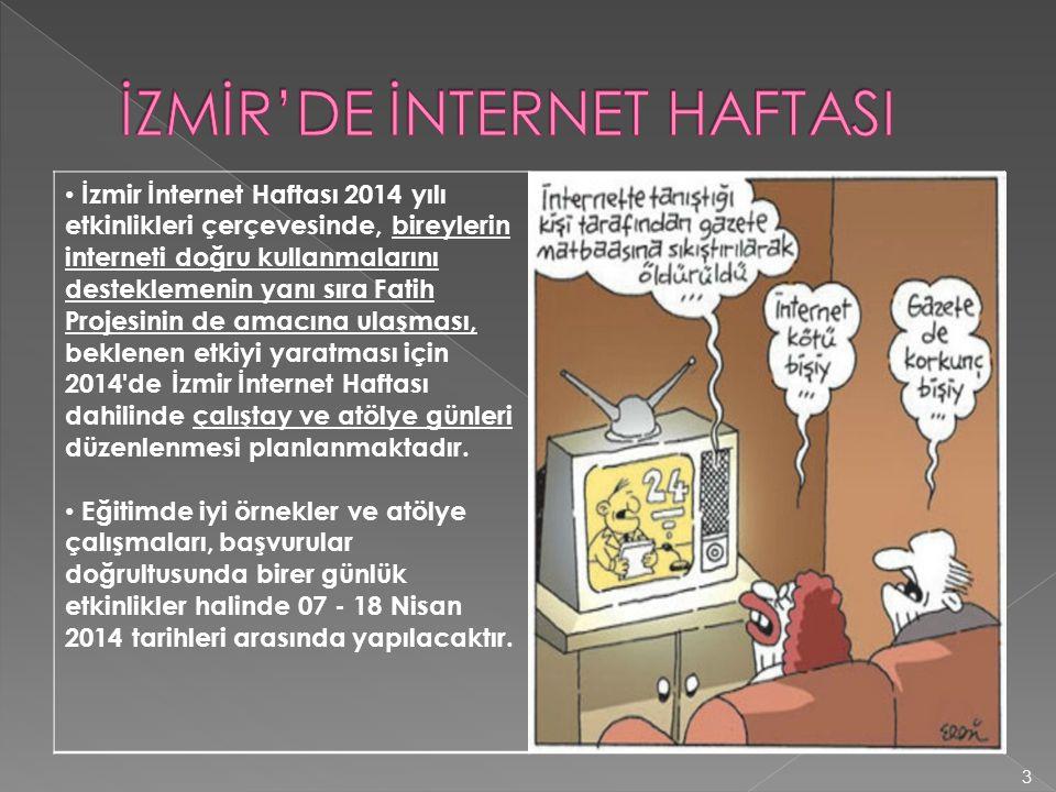 İZMİR'DE İNTERNET HAFTASI