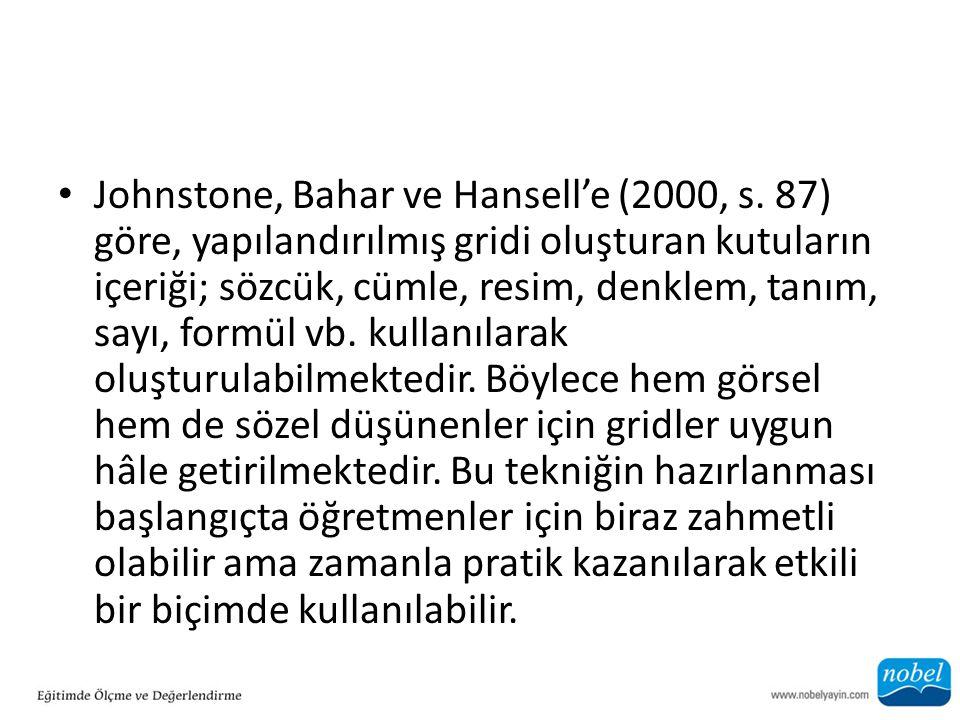 Johnstone, Bahar ve Hansell'e (2000, s