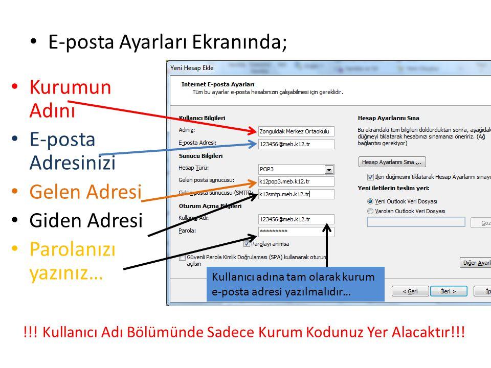 E-posta Ayarları Ekranında;
