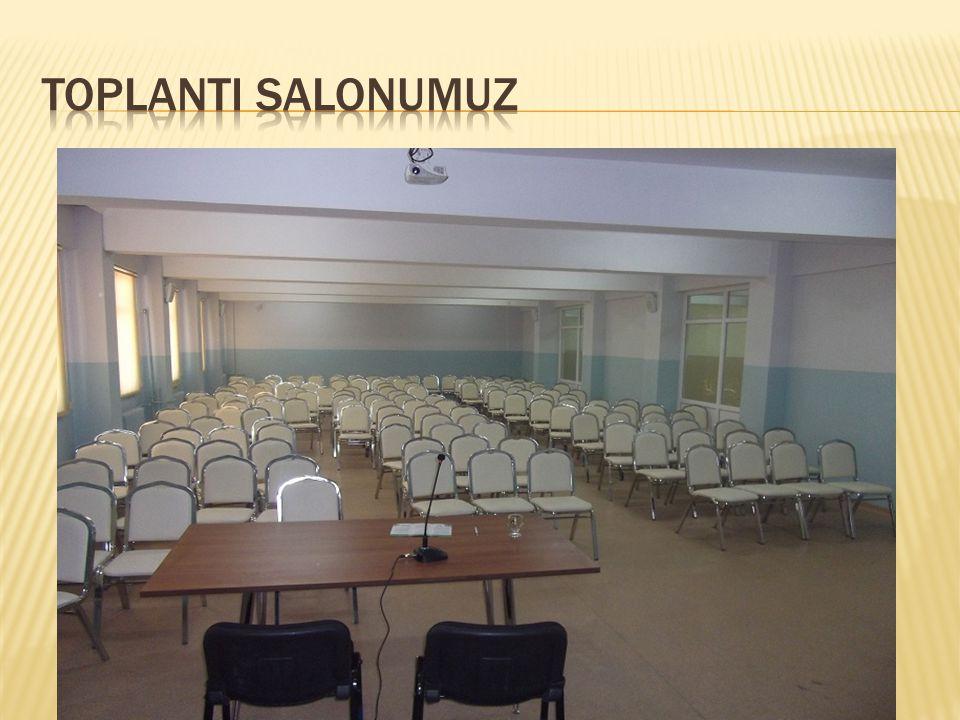 TOPLANTI SALONUMUZ