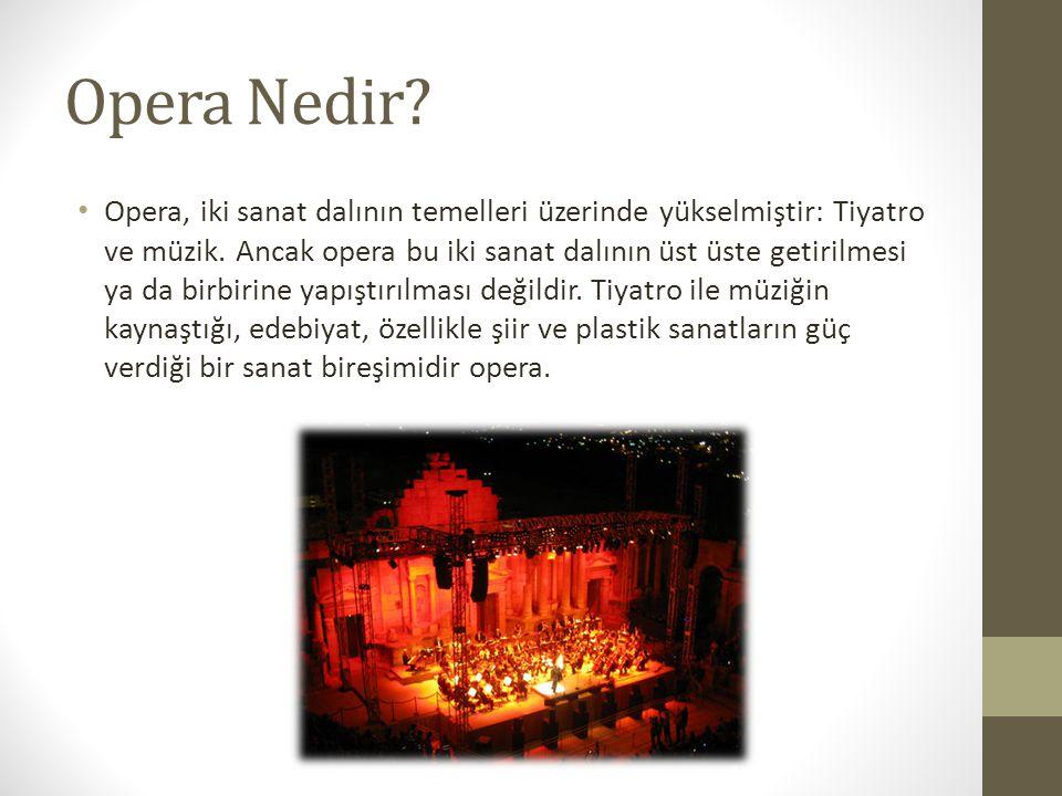 Opera Nedir