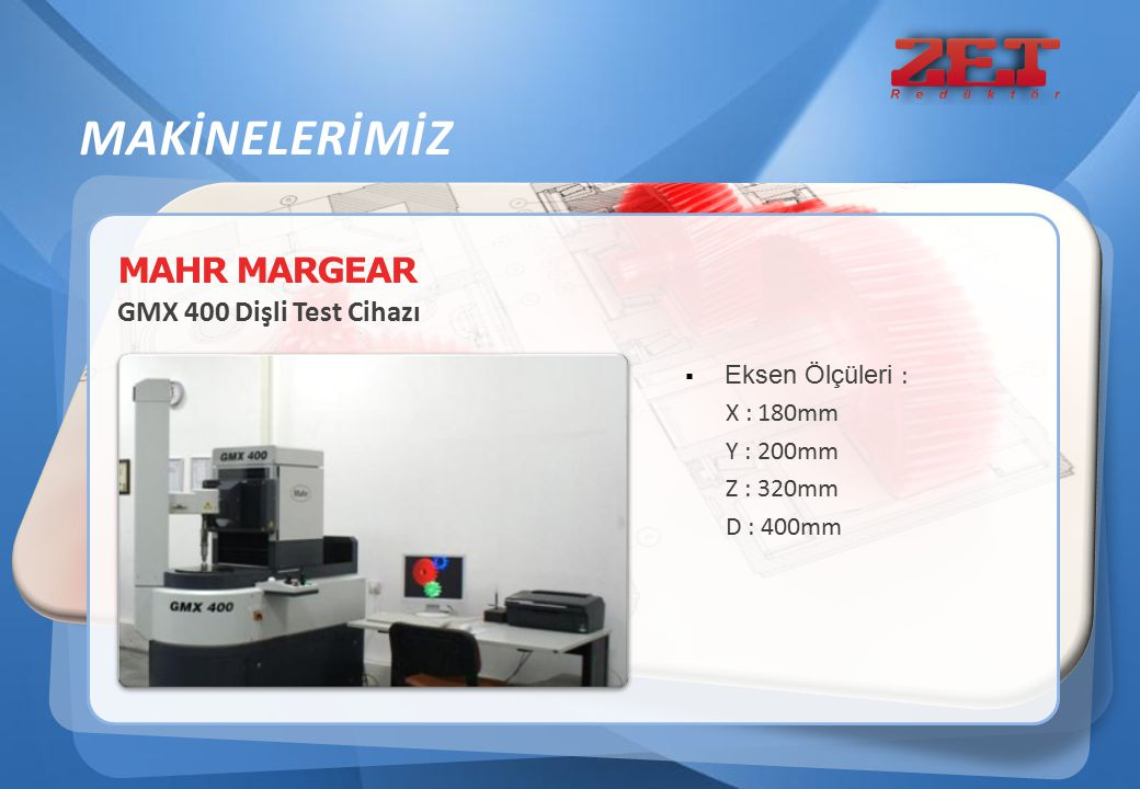 MAKİNELERİMİZ MAHR MARGEAR GMX 400 Dişli Test Cihazı Eksen Ölçüleri :