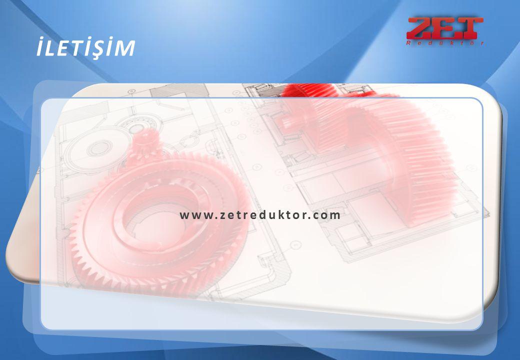 İLETİŞİM www.zetreduktor.com