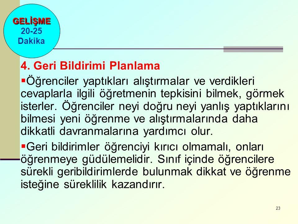 4. Geri Bildirimi Planlama