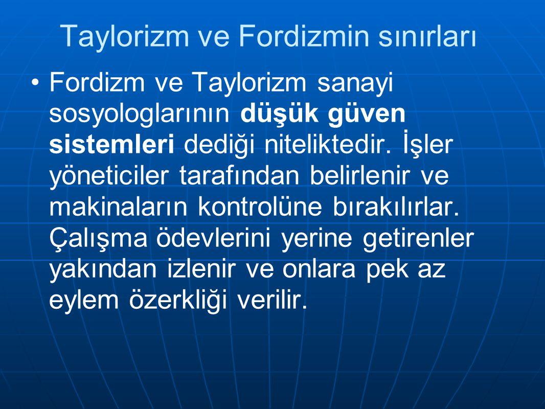 Taylorizm ve Fordizmin sınırları