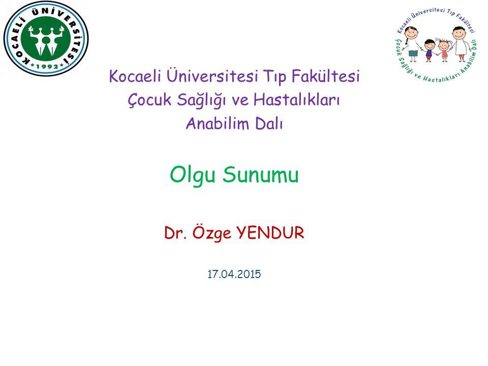 Olgu Sunumu Kocaeli Üniversitesi Tıp Fakültesi