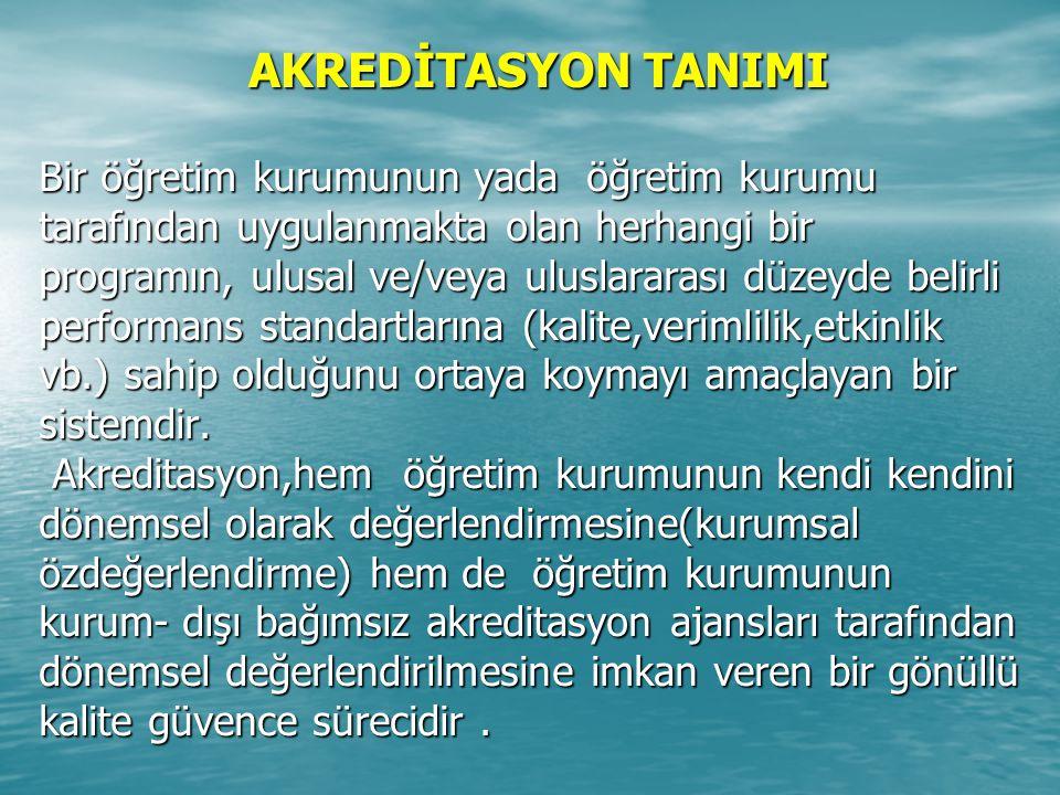 AKREDİTASYON TANIMI