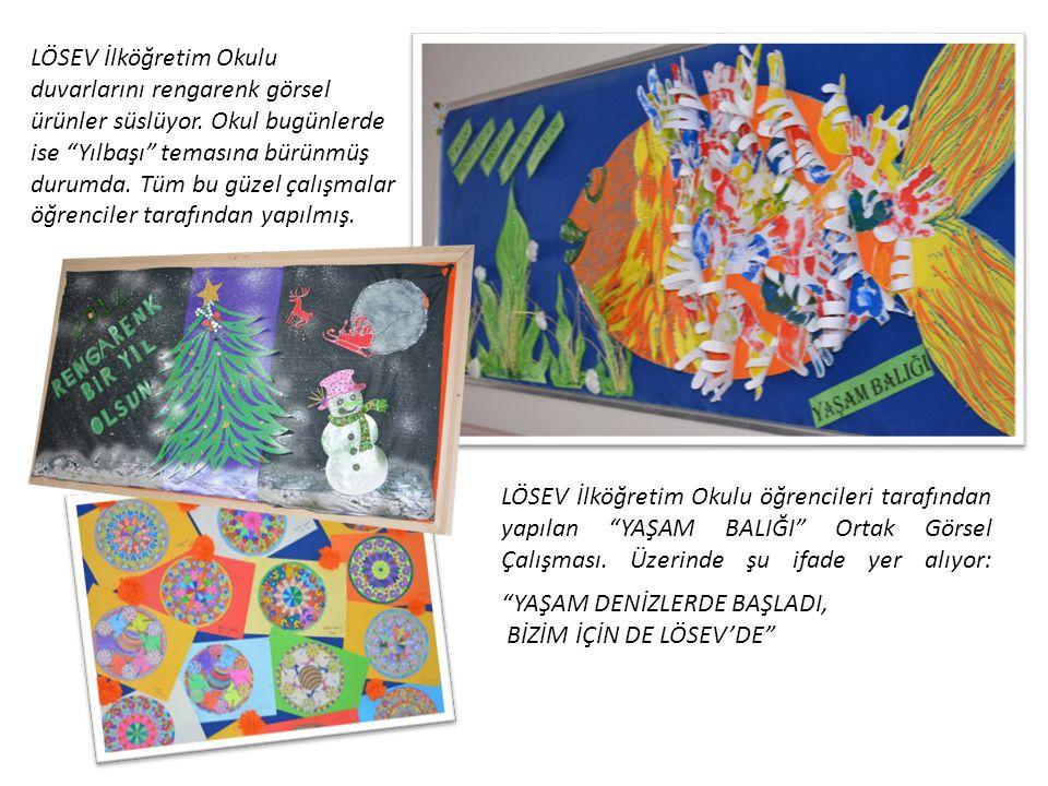 LÖSEV İlköğretim Okulu duvarlarını rengarenk görsel ürünler süslüyor