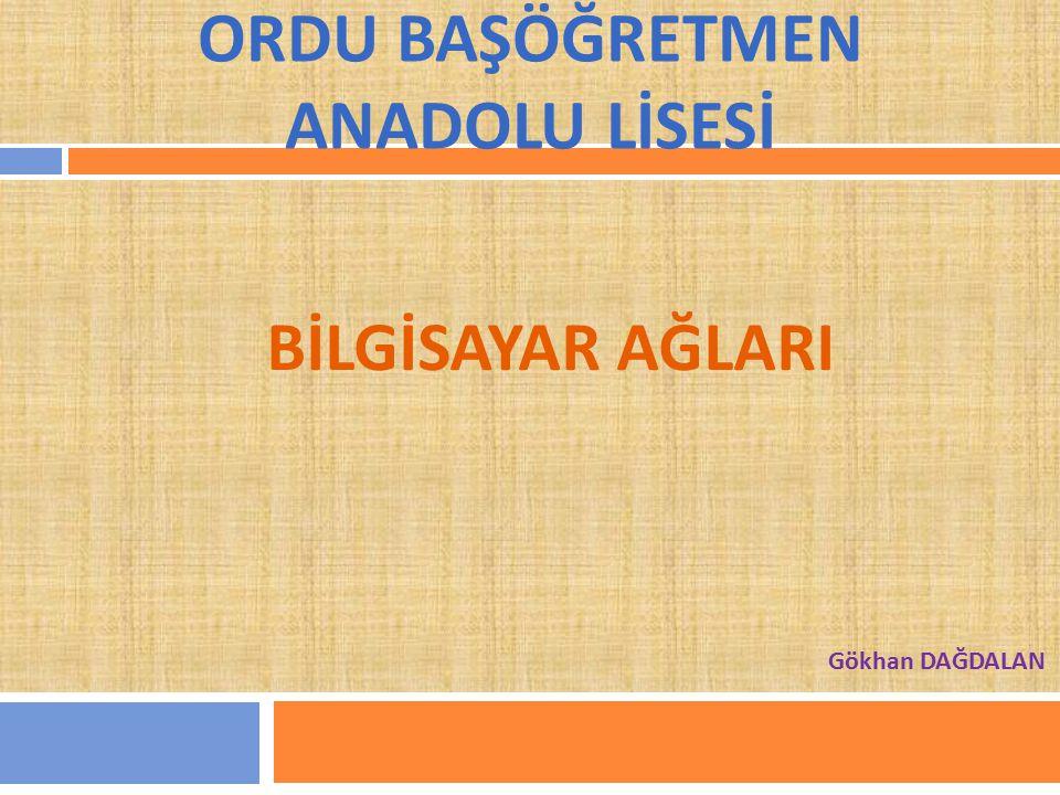 ORDU BAŞÖĞRETMEN ANADOLU LİSESİ