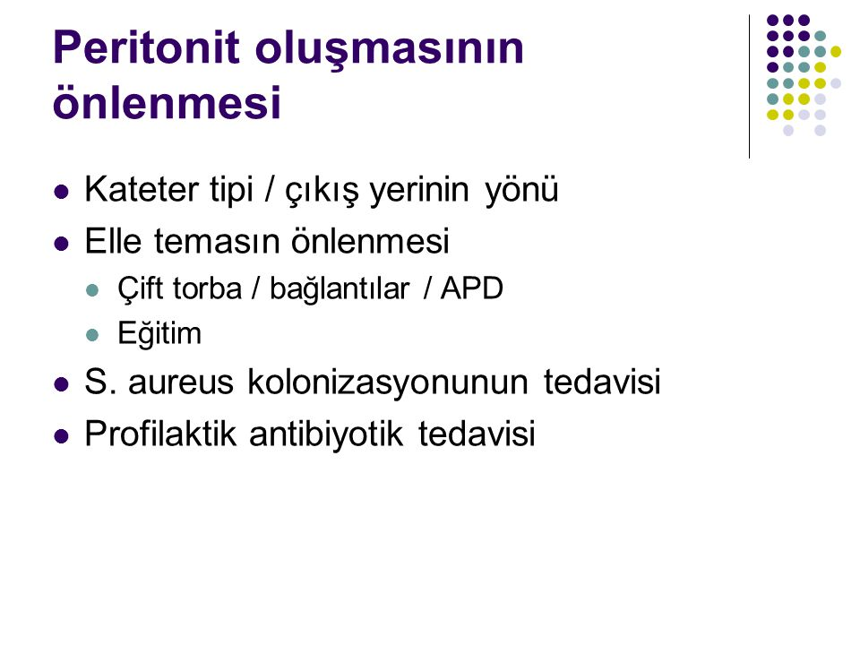 Peritonit oluşmasının önlenmesi