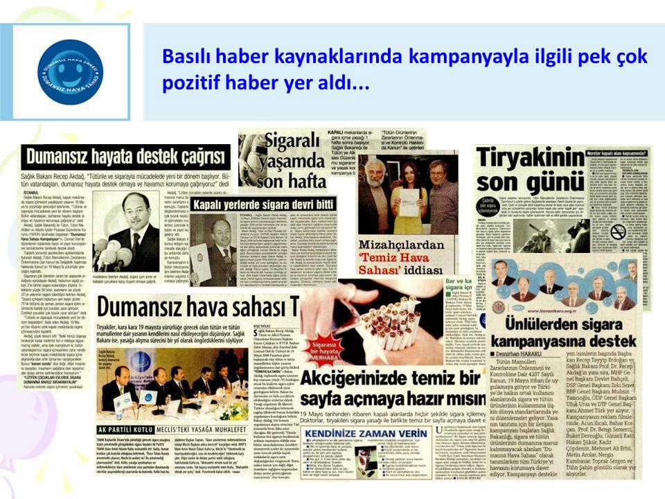 Basılı haber kaynaklarında kampanyayla ilgili pek çok pozitif haber yer aldı...