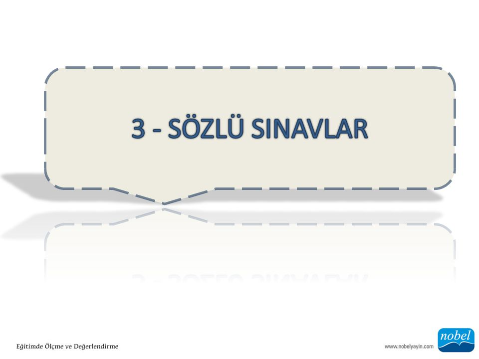 3 - SÖZLÜ SINAVLAR