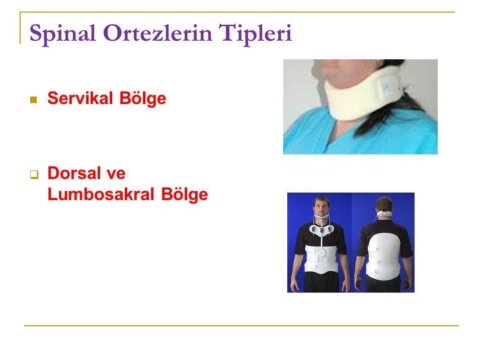 Spinal Ortezlerin Tipleri