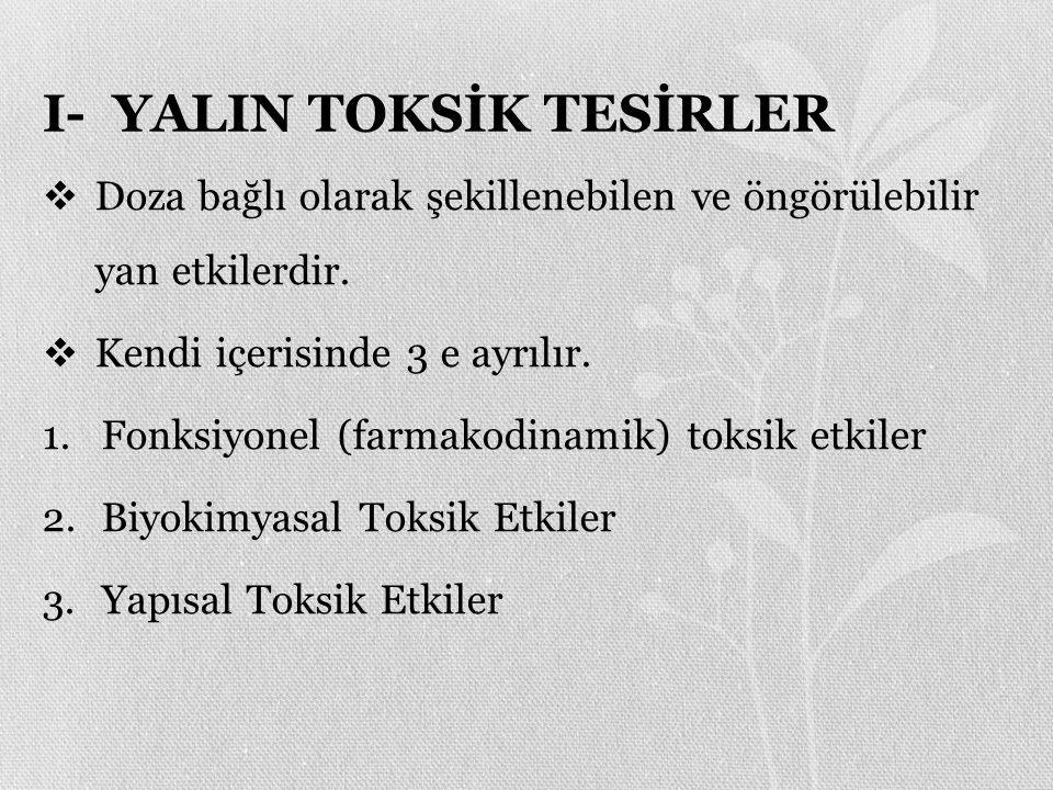 I- YALIN TOKSİK TESİRLER