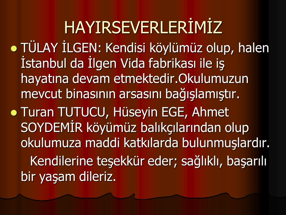 HAYIRSEVERLERİMİZ