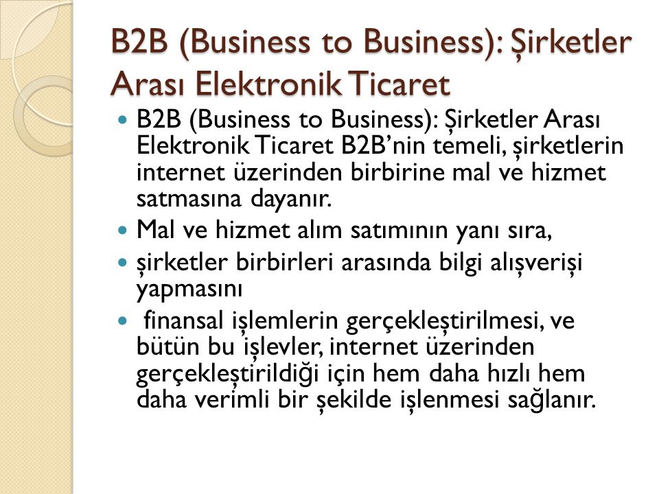 B2B (Business to Business): Şirketler Arası Elektronik Ticaret