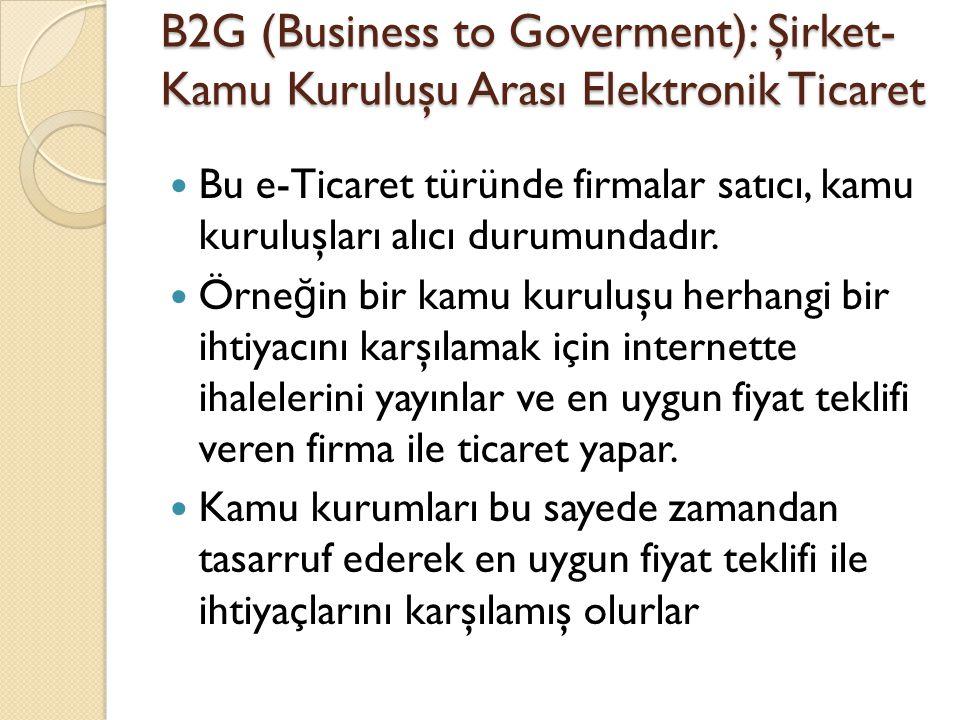 B2G (Business to Goverment): Şirket-Kamu Kuruluşu Arası Elektronik Ticaret