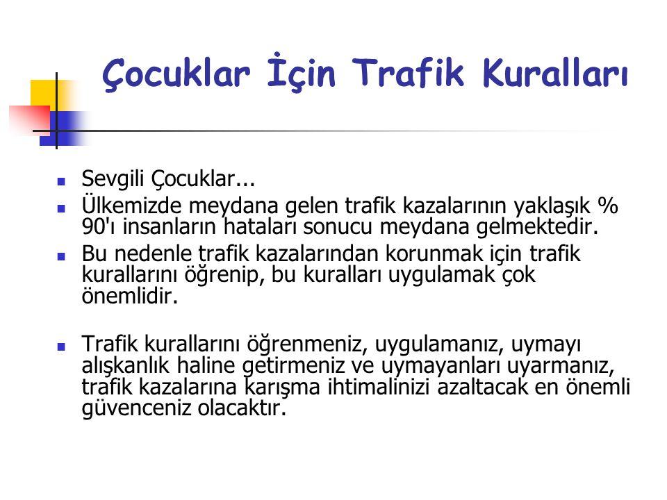Çocuklar İçin Trafik Kuralları