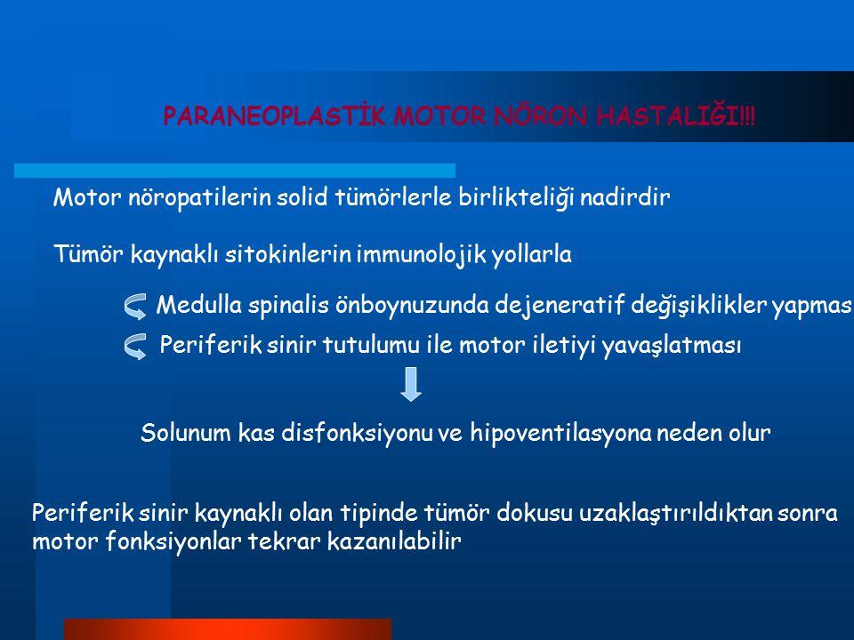 PARANEOPLASTİK MOTOR NÖRON HASTALIĞI!!!