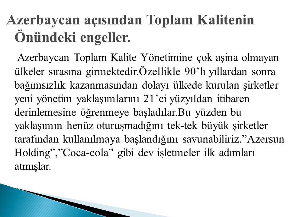 Azerbaycan açısından Toplam Kalitenin Önündeki engeller