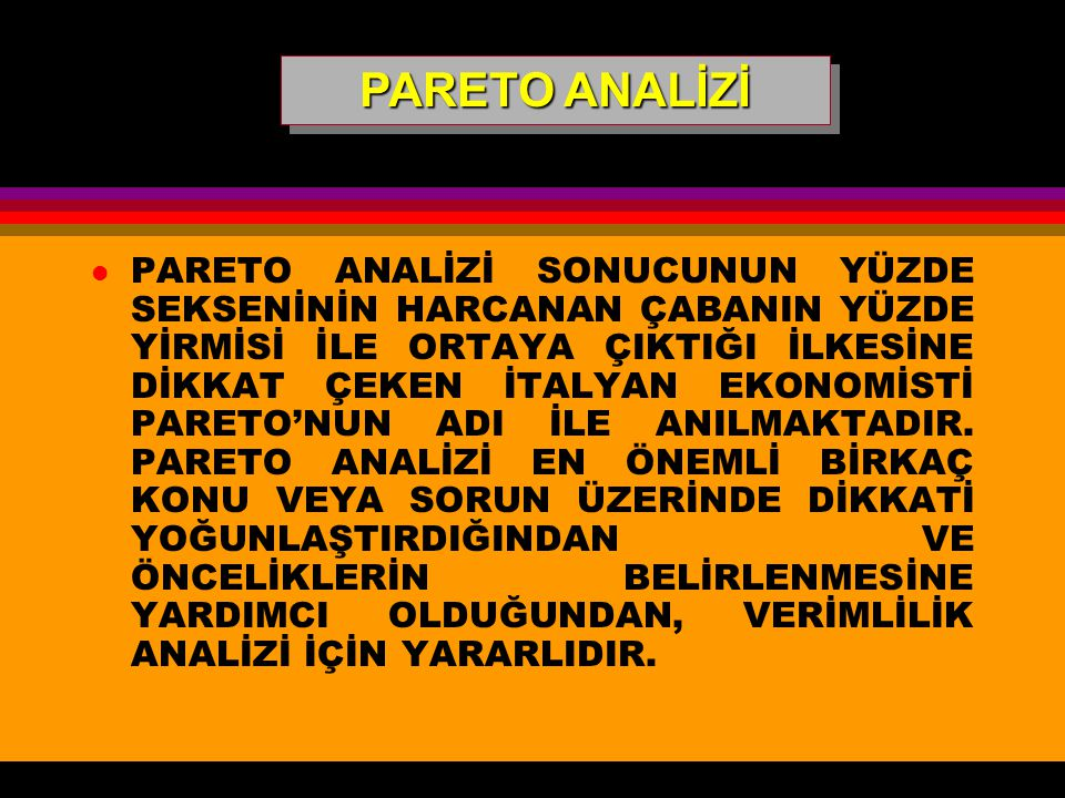 PARETO ANALİZİ
