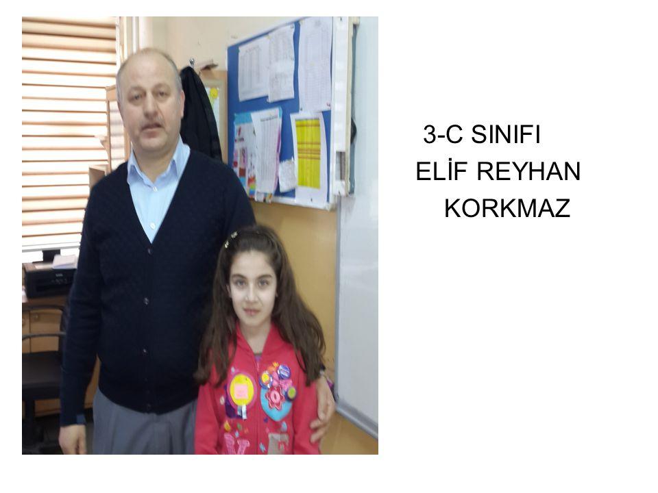 3-C SINIFI ELİF REYHAN KORKMAZ