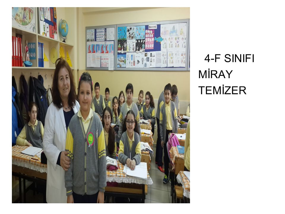 4-F SINIFI MİRAY TEMİZER
