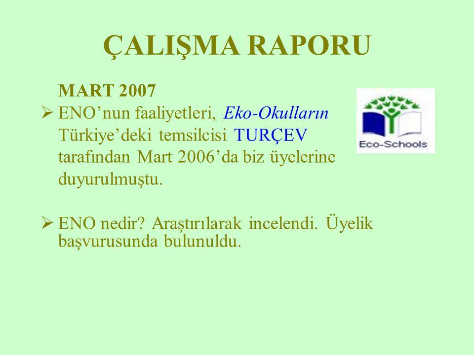 ÇALIŞMA RAPORU MART 2007 ENO'nun faaliyetleri, Eko-Okulların