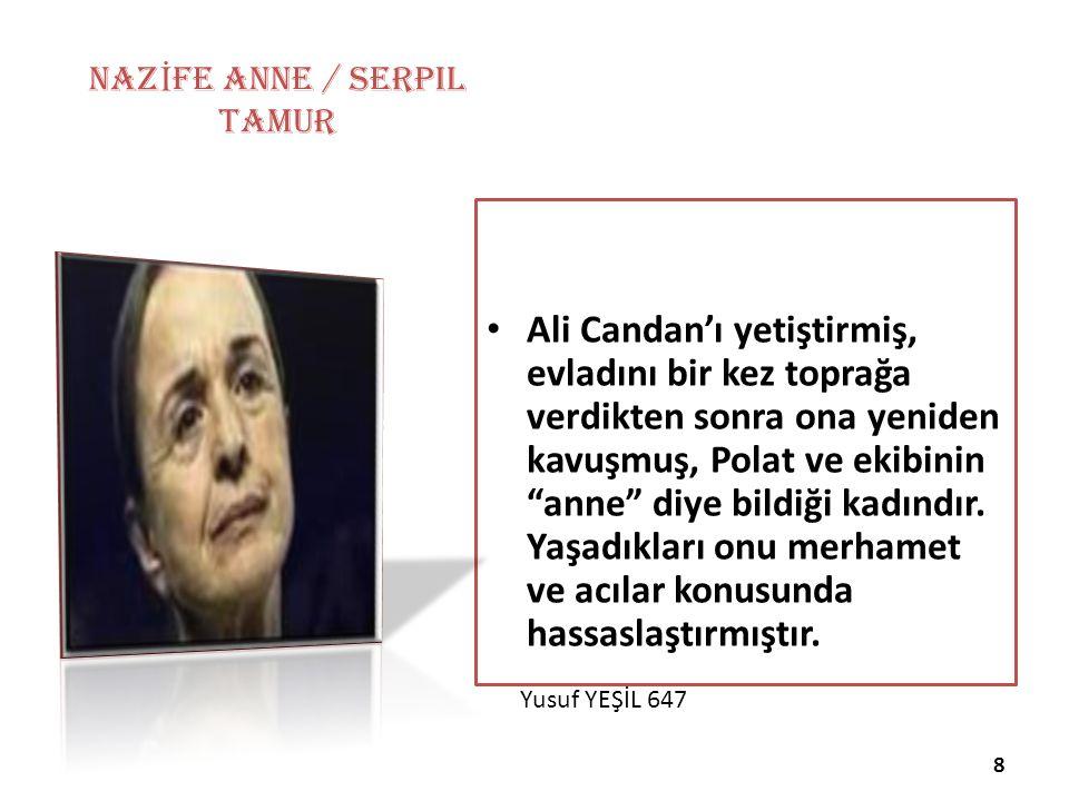 NAZİFE ANNE / Serpil Tamur