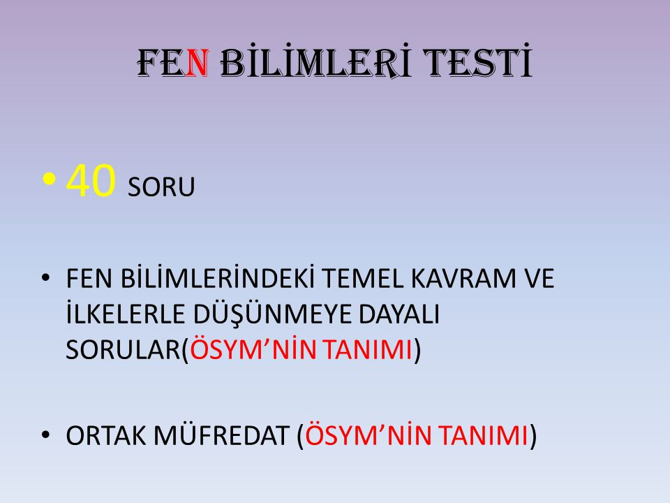 40 SORU FEN BİLİMLERİ TESTİ