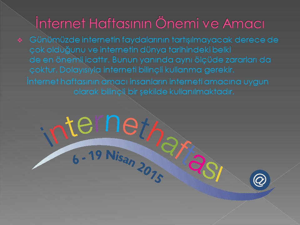 İnternet Haftasının Önemi ve Amacı