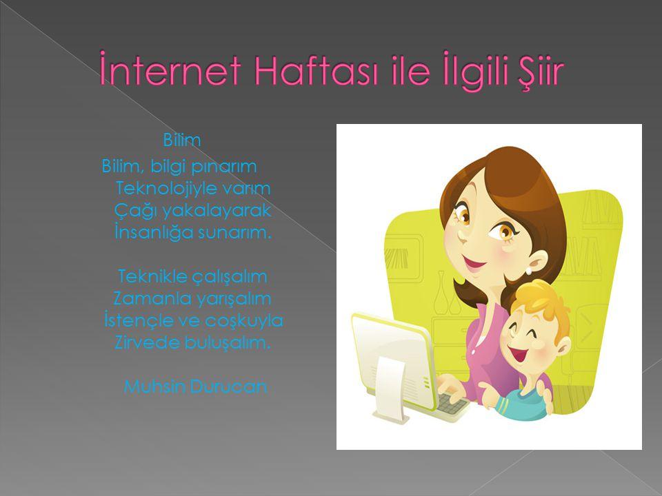 İnternet Haftası ile İlgili Şiir