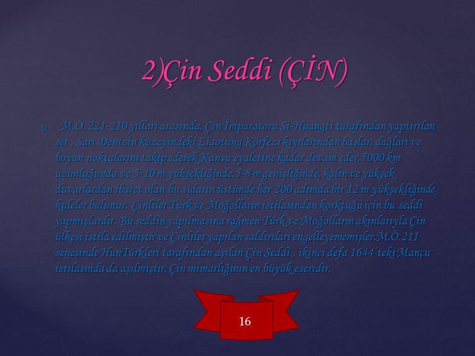 2)Çin Seddi (ÇİN)