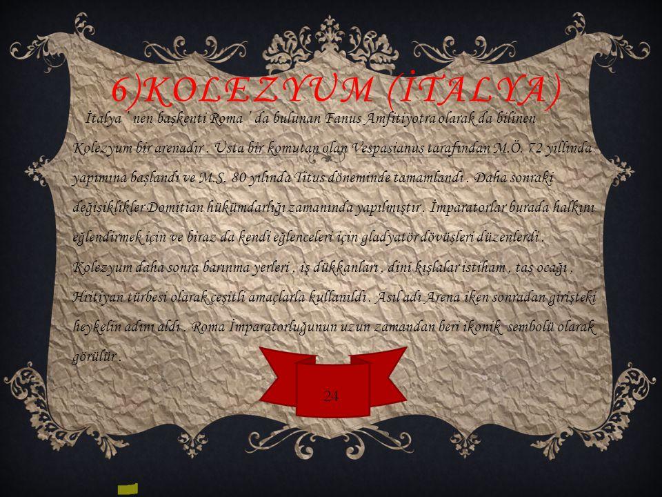 6)Kolezyum (İTALYA)