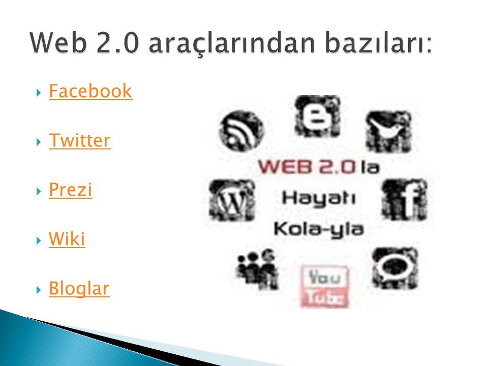 Web 2.0 araçlarından bazıları: