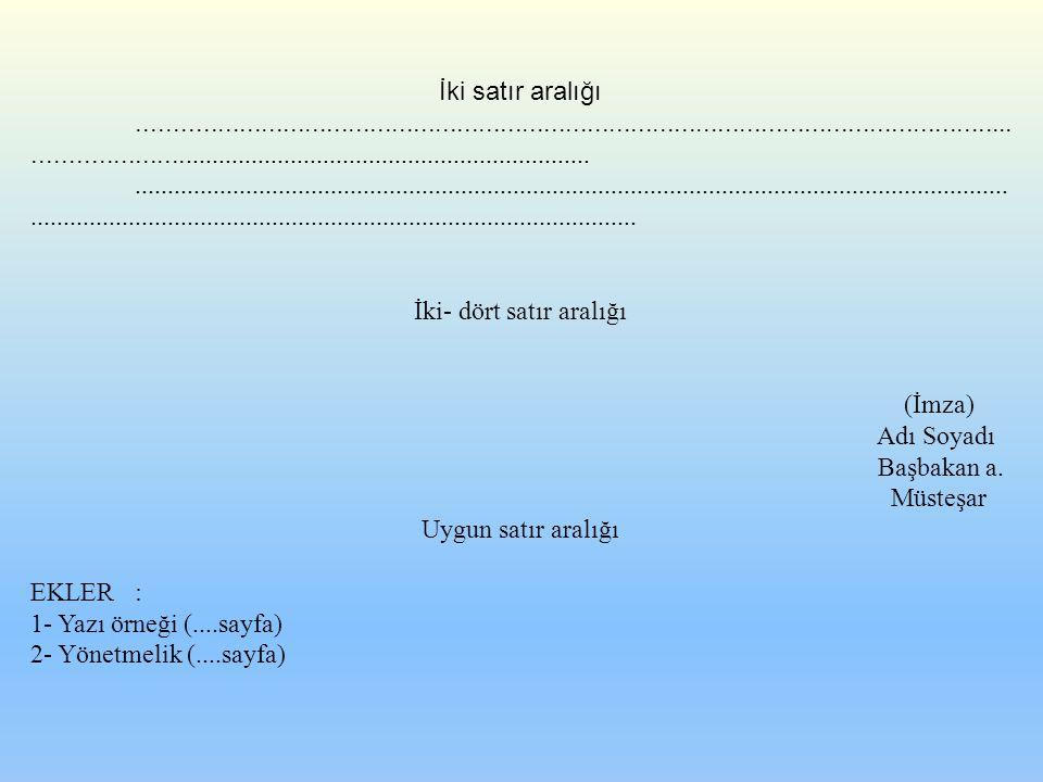İki- dört satır aralığı