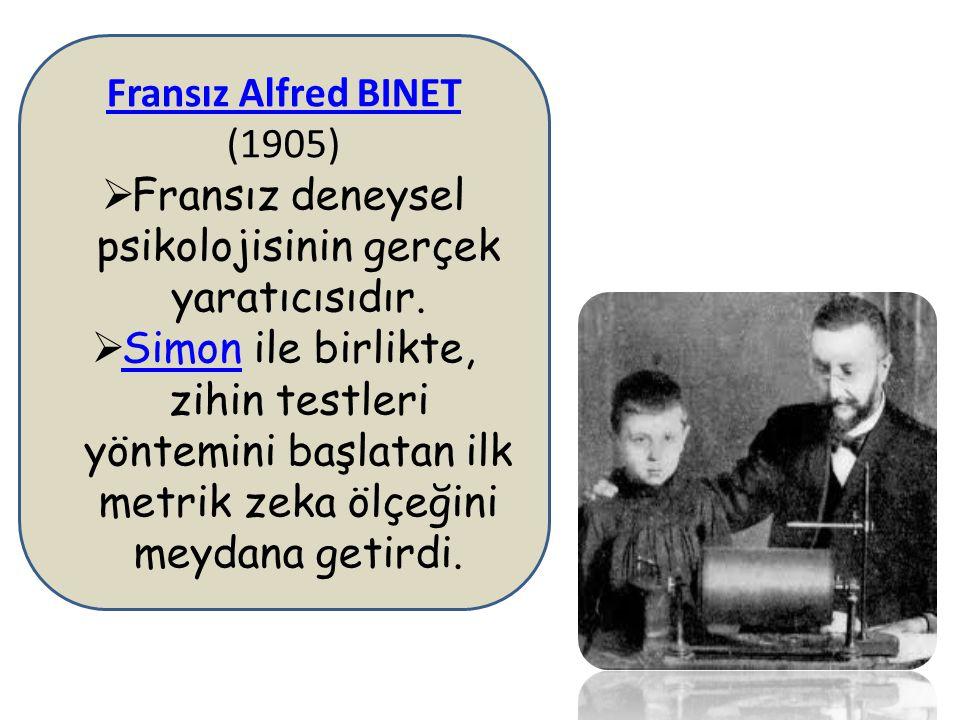 Fransız Alfred BINET (1905)