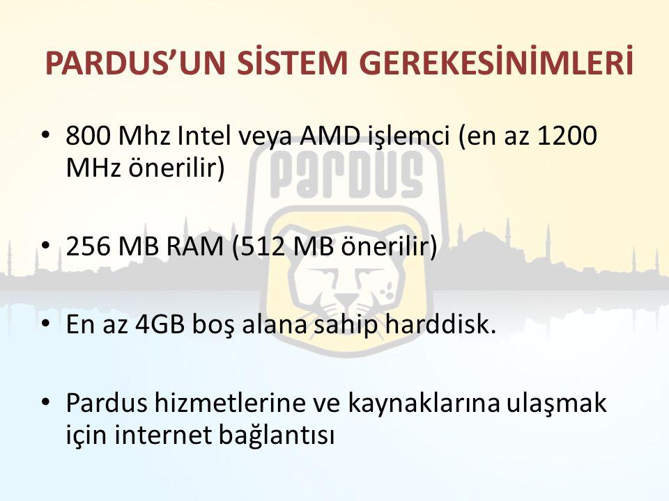 PARDUS'UN SİSTEM GEREKESİNİMLERİ