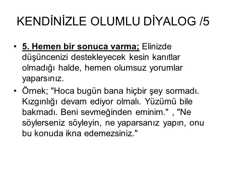 KENDİNİZLE OLUMLU DİYALOG /5