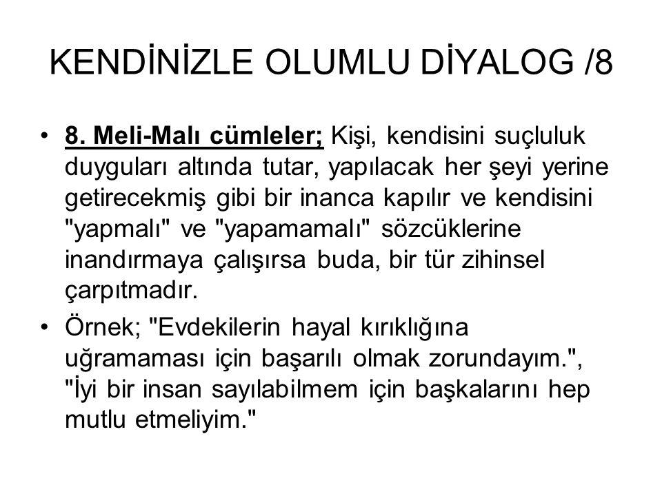 KENDİNİZLE OLUMLU DİYALOG /8