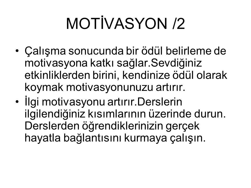 MOTİVASYON /2