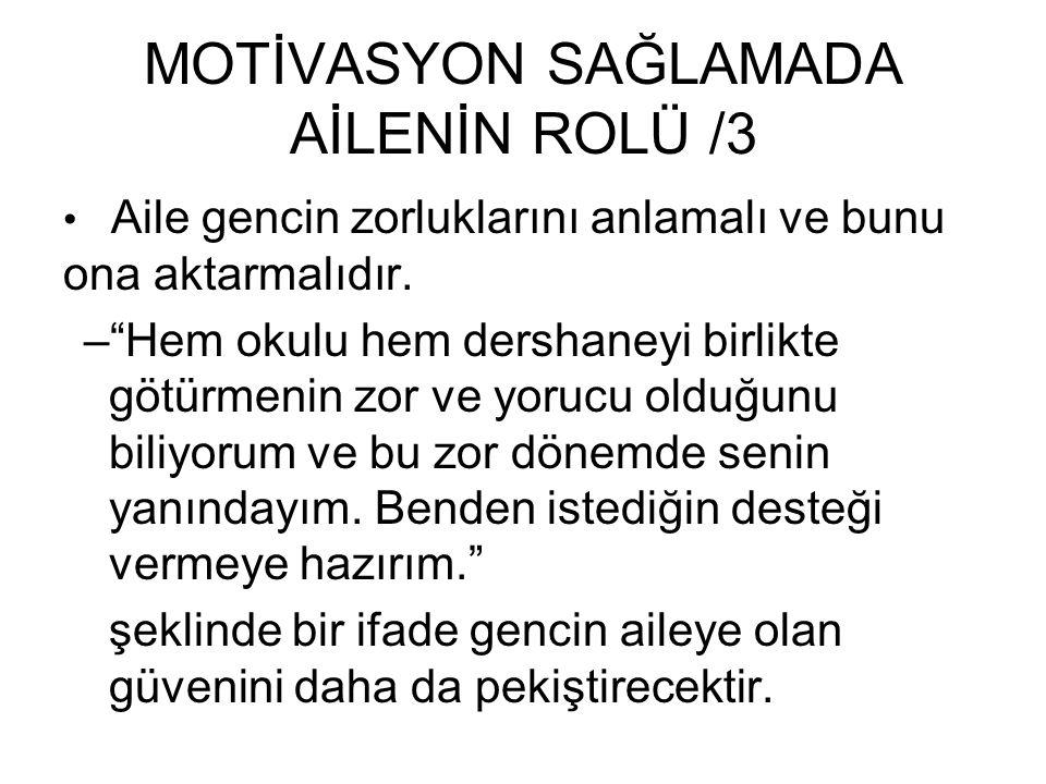 MOTİVASYON SAĞLAMADA AİLENİN ROLÜ /3
